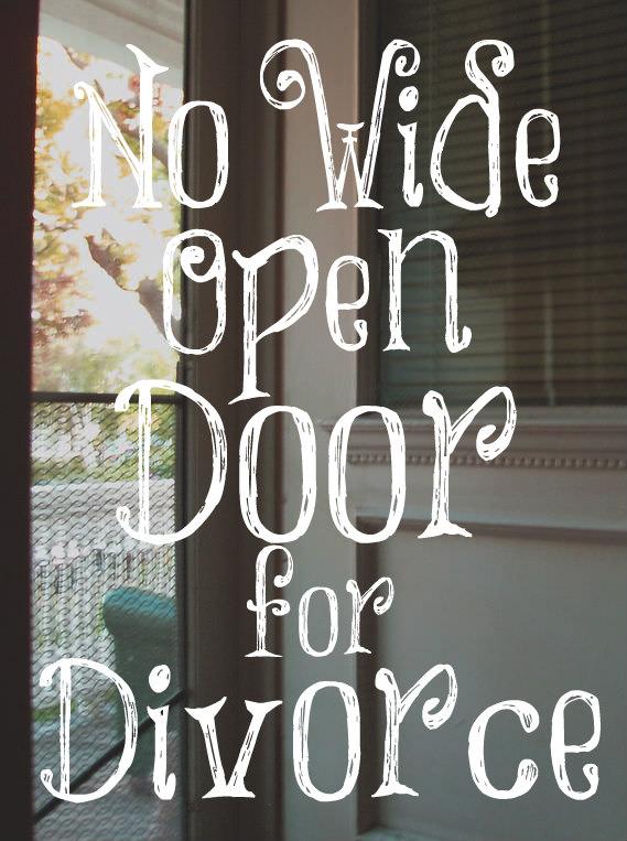 No Wide Open Door For Divorce – The Transformed Wife