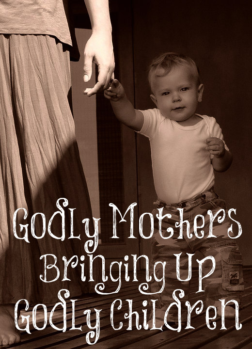 Godly Women Bringing Up a Godly Generation – The Transformed